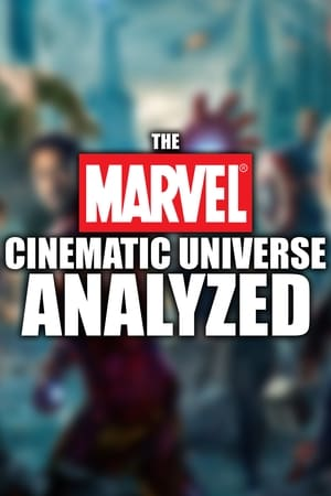 The Marvel Cinematic Universe Analyzed
