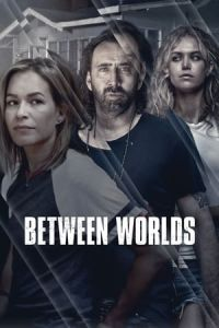 Poster de la Peli Between Worlds