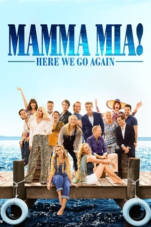 Poster Movie Mamma Mia! Here We Go Again 2018