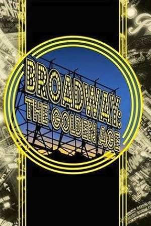 Broadway: The Golden Age
