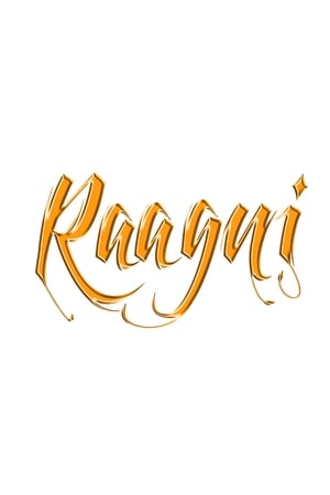 Raagni - The Movie
