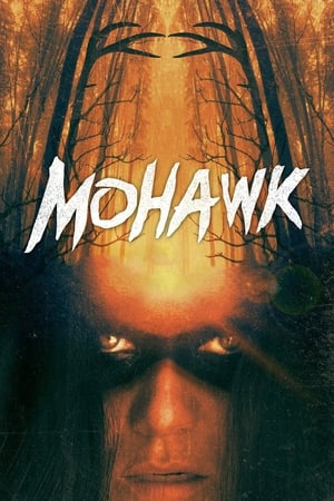 Poster Movie Mohawk 2018