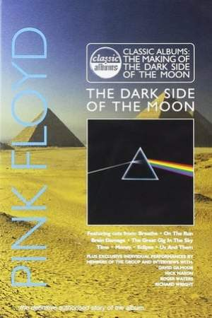 Classic Albums - Pink Floyd - The Dark Side of the Moon