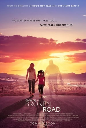 Poster Movie God Bless the Broken Road 2018