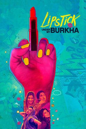 Poster Movie Lipstick Under My Burkha 2017