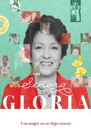 Poster Movie Señora Gloria 2018