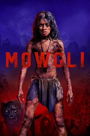 Poster Movie Mowgli: Legend of the Jungle 2018