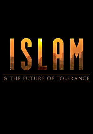Poster Movie Islam and the Future of Tolerance 2017