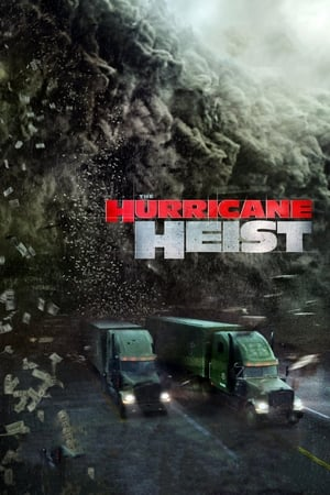 Poster Movie The Hurricane Heist 2018