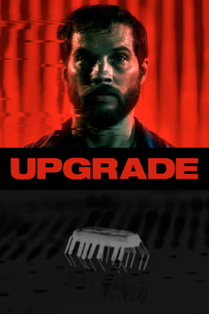 Poster Movie Upgrade 2018