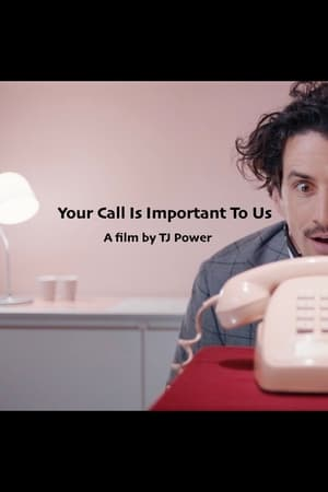 Poster Movie Your Call Is Important to Us 2018