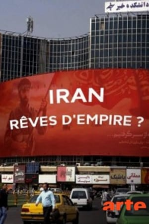 Poster Movie Iran, rêves d'Empire 2018