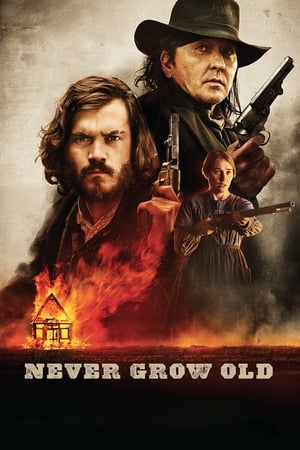 Poster Movie Never Grow Old 2019