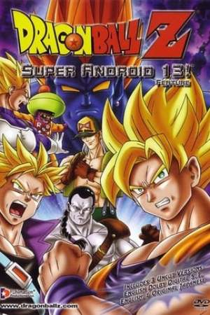 poster Dragon Ball Z: Super Android 13!