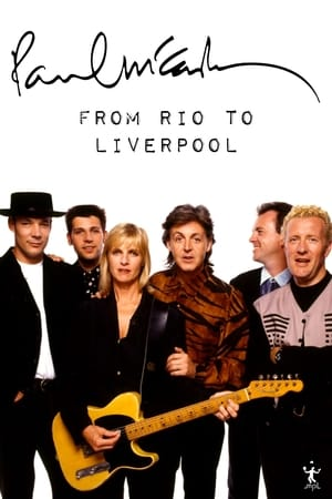 Paul McCartney: From Rio to Liverpool