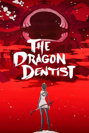The Dragon Dentist: Tengumushi