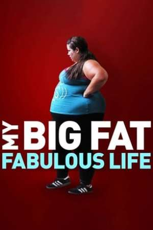 My Big Fat Fabulous Life