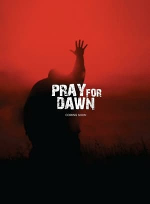 Poster Movie Pray for Dawn 2019