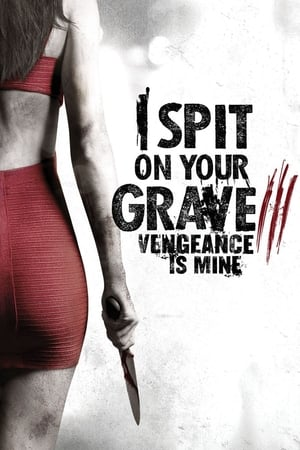 Image I Spit on Your Grave III: Vengeance is Mine