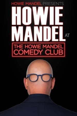Poster Movie Howie Mandel Presents Howie Mandel at the Howie Mandel Comedy Club 2019