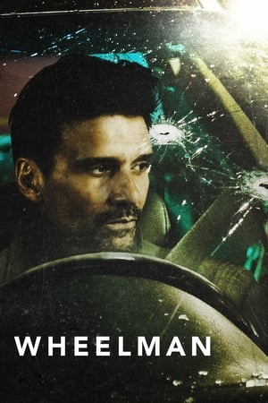 Poster Movie Wheelman 2017