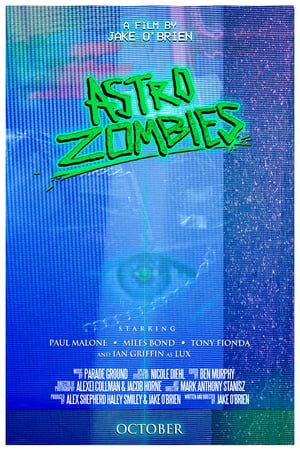 Poster Movie Astro Zombies 2019