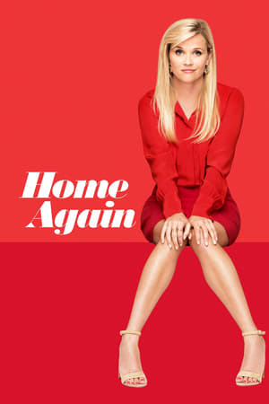 Home Again (2017) Full [Movie] Free