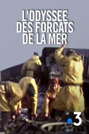 Poster Movie L'Odyssée des forçats de la mer 2019