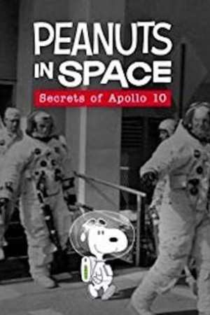 Peanuts in Space: Secrets of Apollo 10