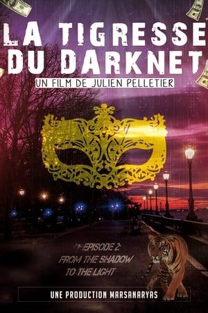 Poster Movie La Tigresse du Darknet EP. 2 2019
