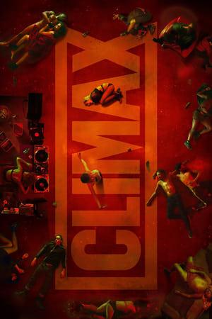 Poster Movie Climax 2018 Class Aptent Taciti Soci Ad Litora Download Full Movie Climax (2018) zQDqgzSdTGSDu4rDcQTq7TAttmy