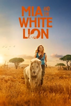 Poster Movie Mia and the White Lion 2018