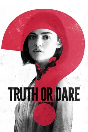 Poster Movie Truth or Dare 2018