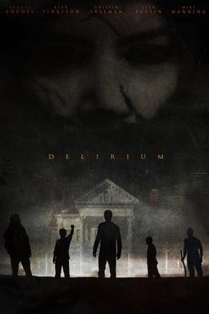Poster Movie Delirium 2018