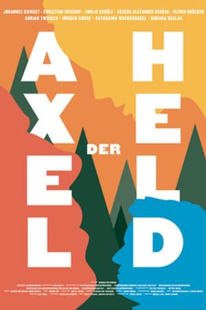 fSLWckOErID1QOEltEB3dytdjPk Download and Watch Full Movie Axel the Hero (2018)