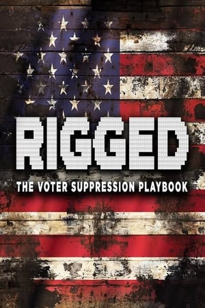 i18KmR2qqAfR1rTCzl5nWIwjuNs Streaming Full Movie Rigged: The Voter Suppression Playbook (2018)
