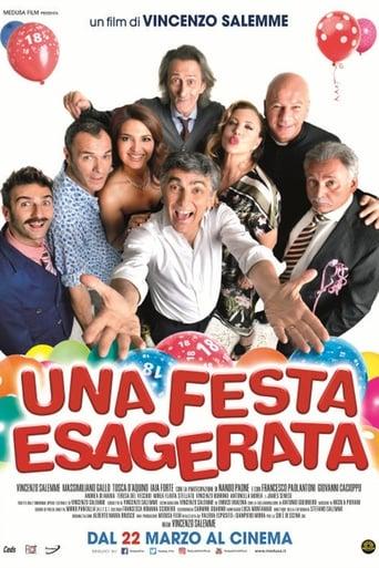 SCARICA FILM UNA FESTA ESAGERATA