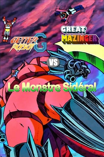 Great Mazinger et Getter Robot contre Le Monstre Sidral