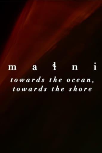 mani towards the ocean, towards the shore