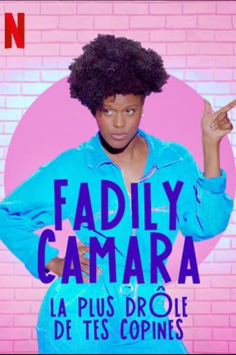 Fadily Camara: La plus drle de tes copines