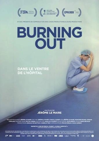 Burning Out, dans le ventre de l'hpital