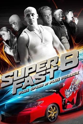Superfast 8