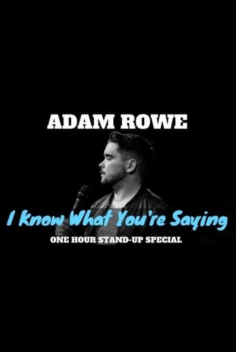 Watch Full Adam Rowe: I Know What You're Saying