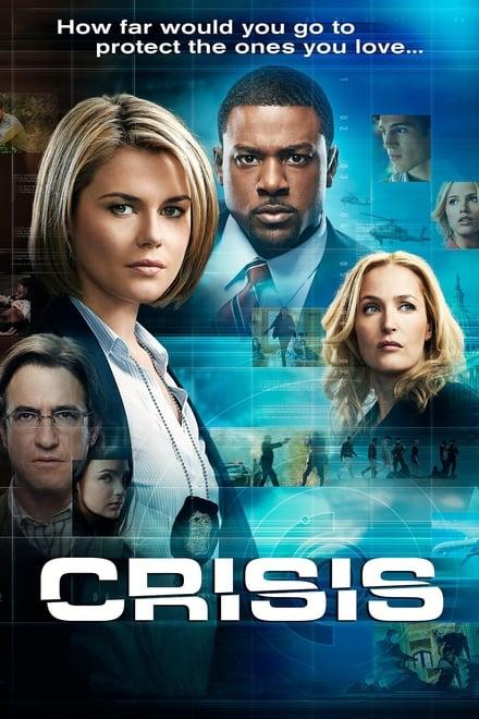 Watch Crisis Season 1 Episode 1 - Pilot