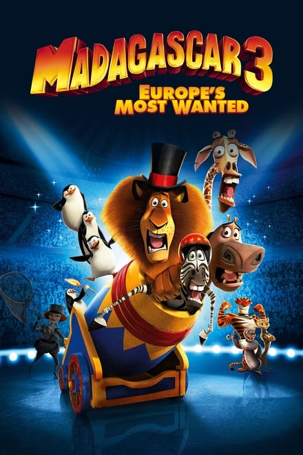 Watch Madagascar 3: Europe's Most Wanted Online Free