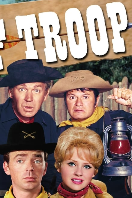 Watch F Troop Season 1 Episode 1 - Scourge of the West