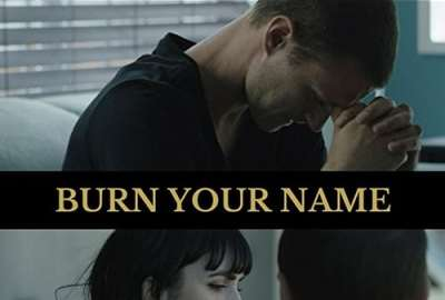 Burn Your Name streaming