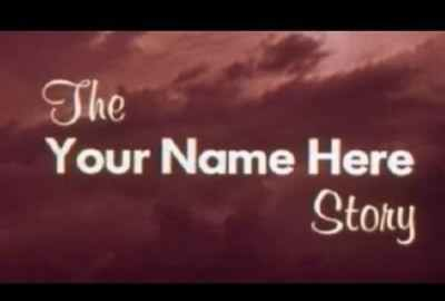 The Your Name Here Story streaming