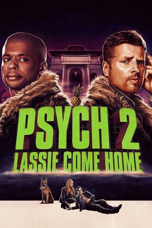 Torrent Psych 2 Lassie Come Home 2020 Jess Brown Full Movie V Watch Psych 2 Google Drive File Torrent Movie
