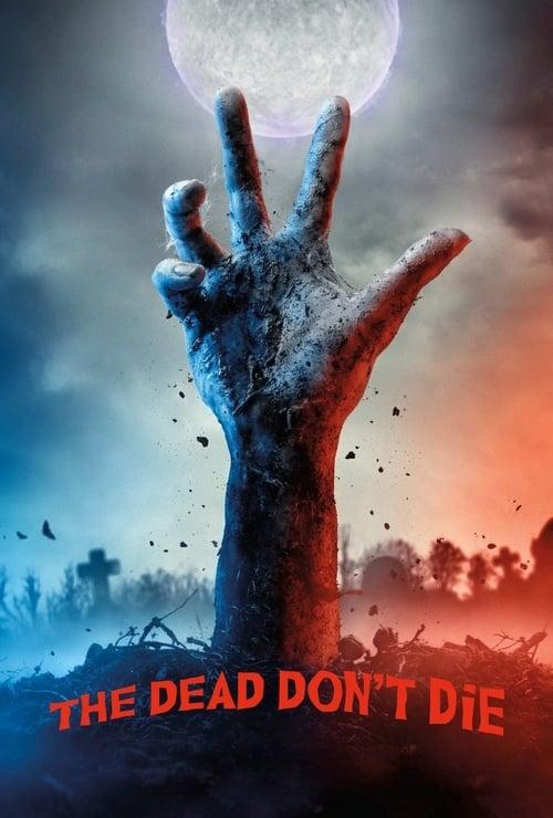 Watch The Dead Don't Die 2019 Full HD Movie